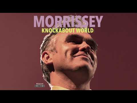 Morrissey - Knockabout World (Official Audio)