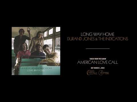 Durand Jones & The Indications - Long Way Home (Official Audio)