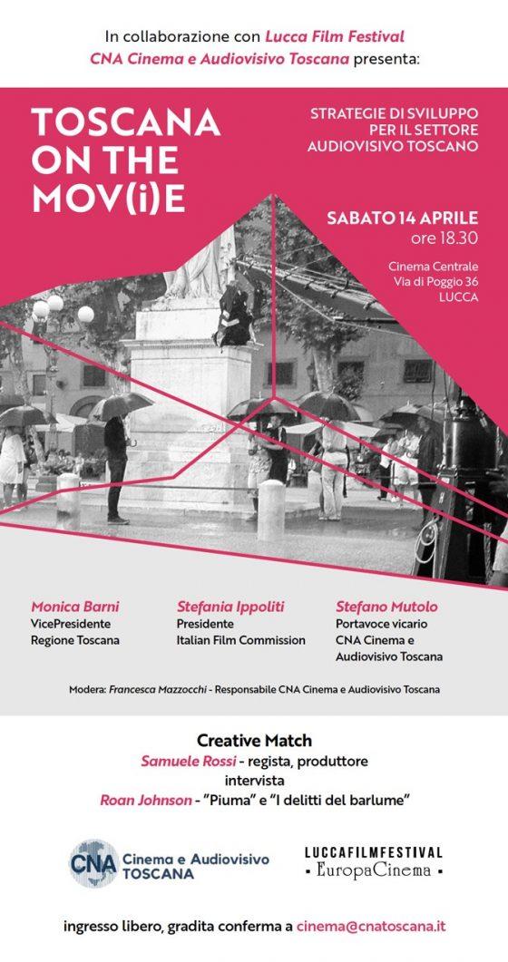 A Lucca Film Festival arriva Toscana on the Mov(i)e, primo incontro di Cna Cinema