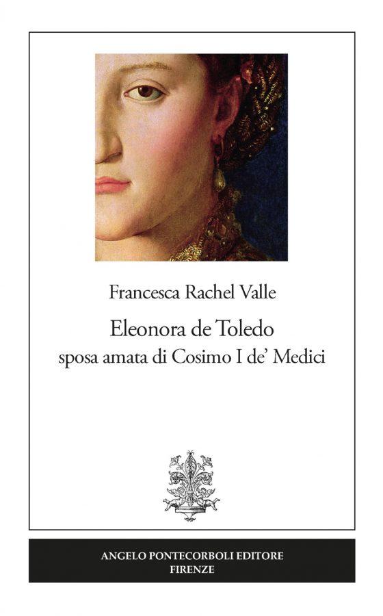 Chi è stata Eleonora di Toledo, Duchessa di Toscana: la presentazione