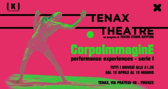 Tenax Theatre: CorpoImmaginE