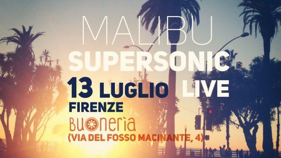 Controradio presenta: Malibu Super Sonic live alla Buonerìa di Firenze