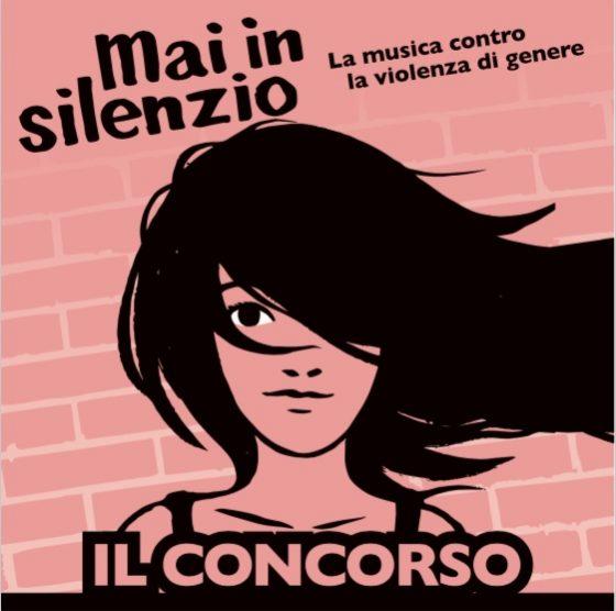 """I VINCITORI DI """"MAI IN SILENZIO"""": MUSICA CONTRO LA VIOLENZA DI GENERE"""