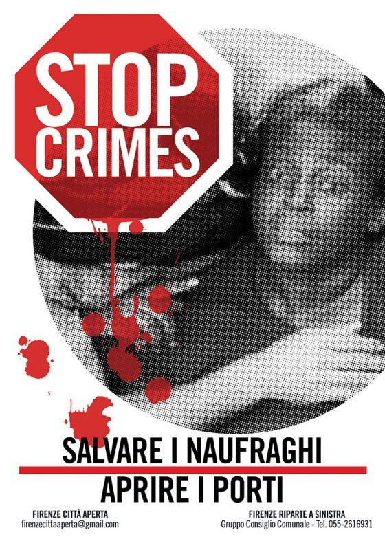 """""""Stop ai Crimini"""":  Firenze Città Aperta presenta una campagna antirazzista"""