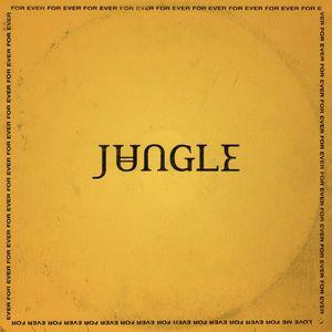 """Disco della settimana di Controradio: i Jungle con """"For Ever"""""""