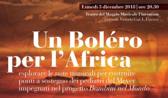 """In scena al Teatro del Maggio lunedì 3 dicembre """"Un Boléro per l'Africa"""""""