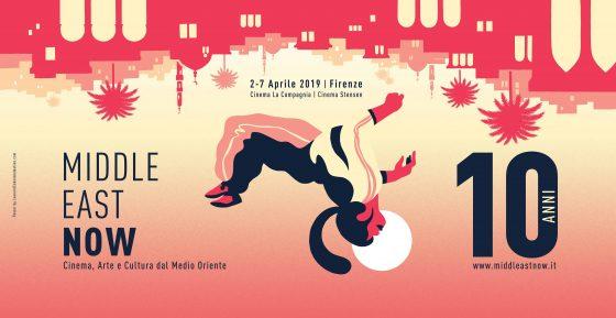 10 anni di Middle East Now: dal 2 al 7 aprile 2019 a Firenze