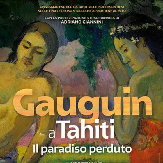 Gauguin a Tahiti. Il paradiso perduto, per tre giorni al cinema