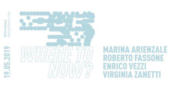 """Estuario Project space inaugura il progetto collettivo """"Where to now?"""""""