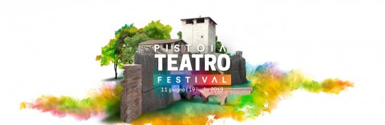 """""""Pistoia teatro Festival"""": a giugno e luglio la terza edizione"""