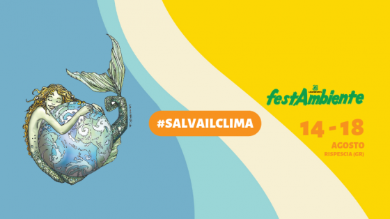 Festambiente 2019: il primo concerto nazionale #SALVAILCLIMA