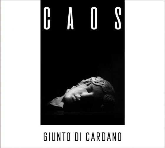 """Disco della settimana: Giunto Di Cardano """"Caos"""""""