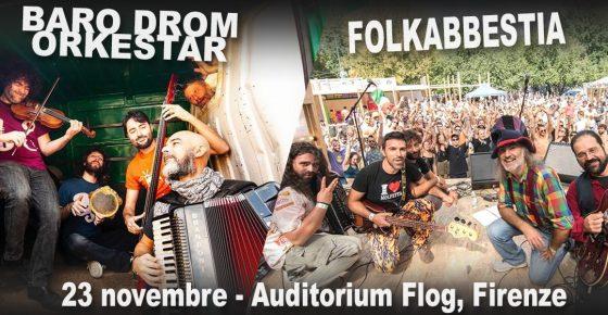 Folkabbestia e Baro Drom Orkstar in concerto alla Flog di Firenze