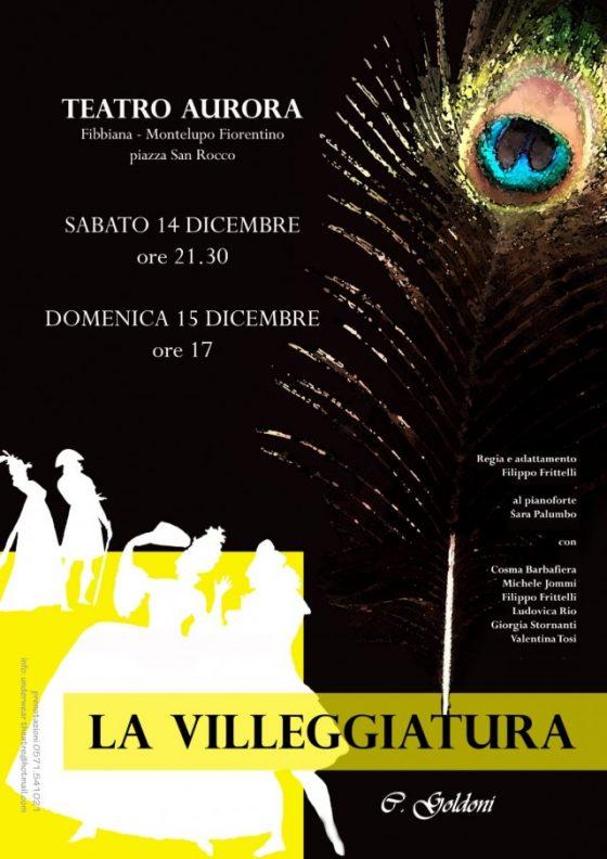 """""""La villeggiatura"""" di Carlo Goldoni al Teatro Aurora di Fibbiana"""