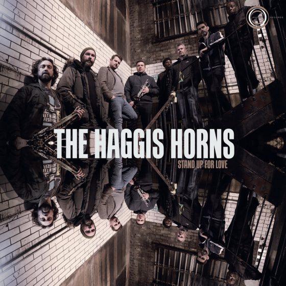 """Disco delle settimana: The Haggis Horns """"Stand Up For love"""""""