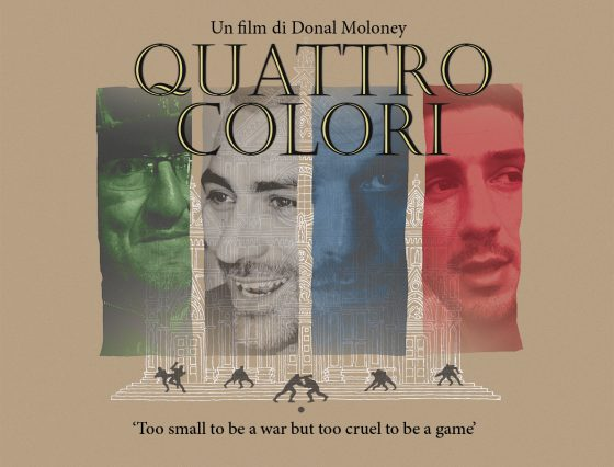 """Calcio Storico, le confessioni dei calcianti nel film """"Quattro Colori"""""""