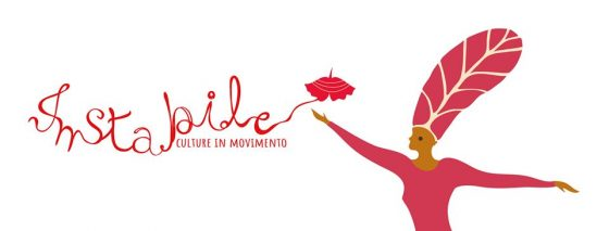 Instabile: culture in movimento. Tutto il programma!