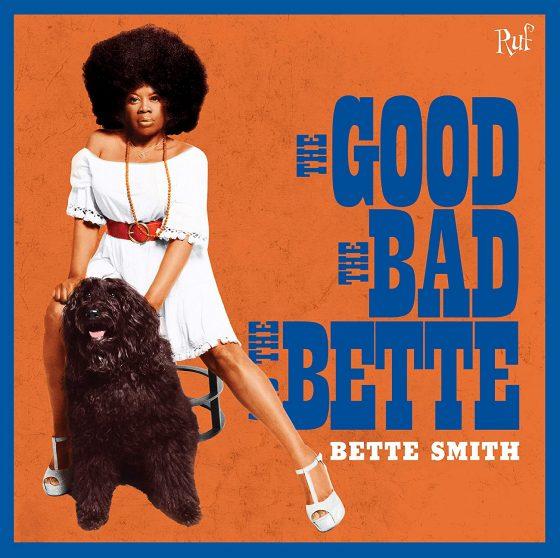 """Disco della settimana: Bette Smith """"The Good, The Bad and The Bette"""""""