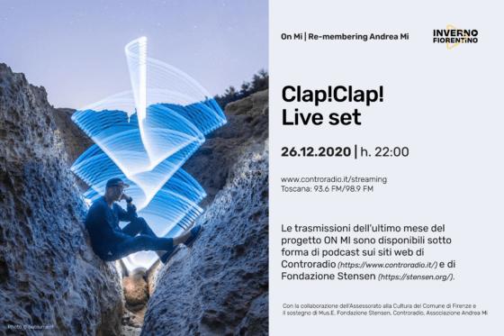 """""""On Mi"""", finale con il live set di Clap!Clap!"""