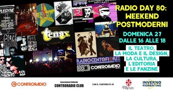 Radio Day 80: weekend postmoderni! Domenica su Controradio