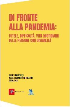 Quinto rapporto sulle disabilita' in Toscana, tutele e difficoltà nella pandemia