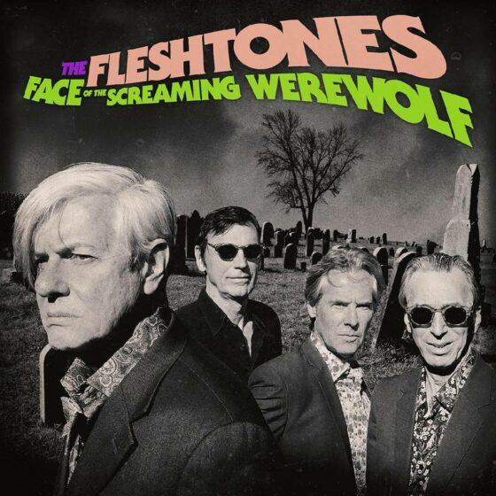 "Disco della Settimana: The Fleshtones ""Face of the Screaming Werewolf"""