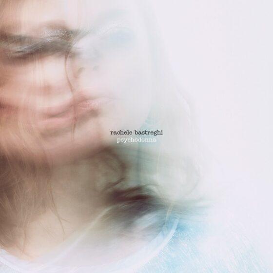 """""""Psycodonna"""" Rachele Bastreghi presenta il nuovo disco!"""
