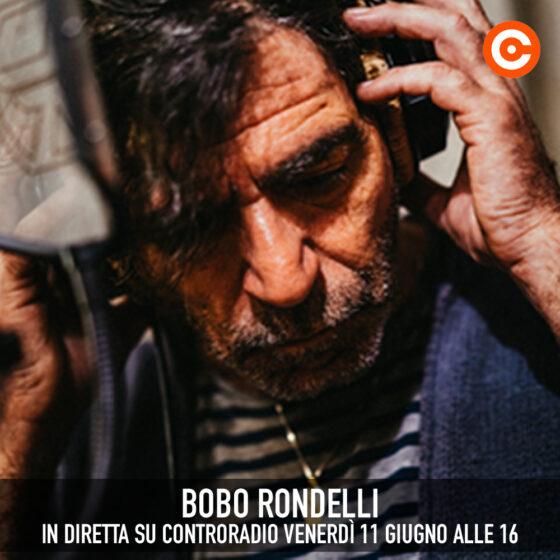 Bobo Rondelli ospite di Controradio