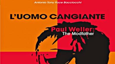 ROCK AROUND THE CONTEST: PAUL WELLER, L'UOMO CANGIANTE