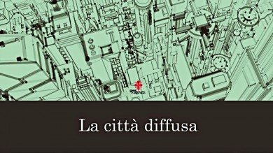 """""""LA CITTÀ DIFFUSA"""", PROGETTI PER FAR RINASCERE LE PERIFERIE"""