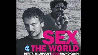 SEX AND THE WORLD – TEATRO DELLA LIMONAIA