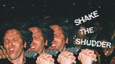 "DISCO DELLA SETTIMANA: !!! ""SHAKE THE SHUDDER"""